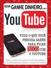 Guia Ganhe Dinheiro com o YouTube 01