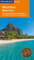 POLYGLOTT on tour Reisef  hrer Mauritius   R  union PDF