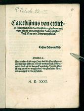 Catechismus von etlichen Hauptartickeln des christlichen Glaubens