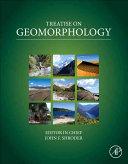 Treatise on Geomorphology