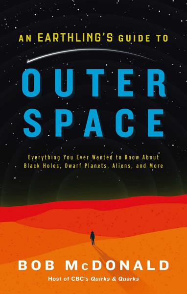 Download An Earthling s Guide to Outer Space Book