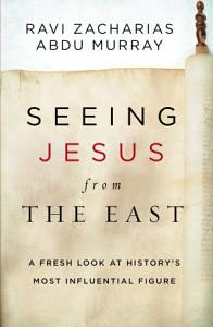Seeing Jesus from the East Book