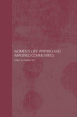 Women s Life Writing and Imagined Communities