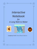 Interactive Notebook for A Long Walk to Water Book