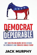 Download Democrat to Deplorable Book