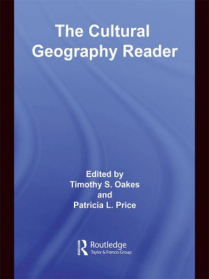 The Cultural Geography Reader PDF