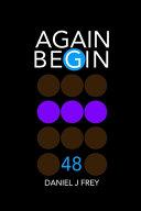 AgainBegin 48