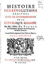 Histoire des révolutions arrivées dans le gouvernement de la république romaine: Volume1