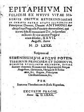 Epitaphium in ... obitum ... Anthonii Archiepiscopi Pragensis ... qui ... Pragae e vivis discessit