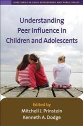 Understanding Peer Influence in Children and Adolescents PDF