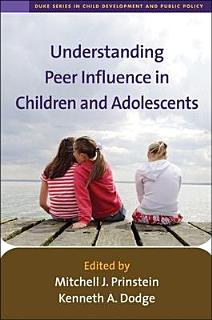 Understanding Peer Influence in Children and Adolescents Book