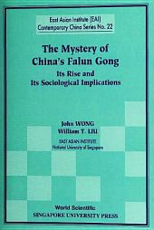 The Mystery of China's Falun Gong: Its Rise and Its Sociological Implications