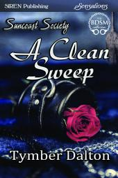 A Clean Sweep [Suncoast Society]