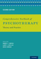 Comprehensive Textbook of Psychotherapy: Theory and Practice, Edition 2