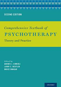 Comprehensive Textbook of Psychotherapy Book