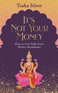 It s Not Your Money Book