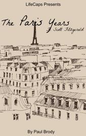F. Scott Fitzgerald: The Paris Years