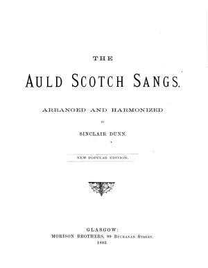 The auld Scotch sangs