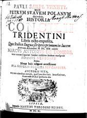 Historia Concilii Tridentini libris VIII exposita