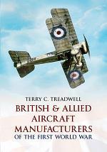 British & Allied Aircraft Manufacturers of the First World War