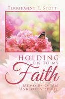 Holding on to My Faith PDF