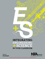Integrating Engineering and Science in Your Classroom