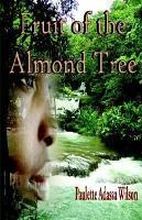 Fruit of the Almond Tree PDF