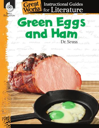 An Instructional Guide for Literature  Green Eggs and Ham PDF