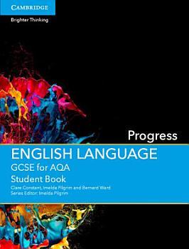GCSE English Language for AQA Progress Student Book PDF