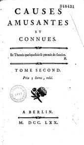 Causes amusantes et connues. Tome premier [-second]