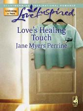 Love's Healing Touch
