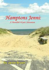 Hamptons Jenni: A Meredith Wyatt Adventure