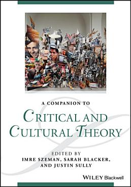 A Companion to Critical and Cultural Theory PDF