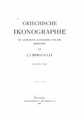 Griechische Ikonographie mit Ausschluss Alexanders und der Diadochen: Band 1
