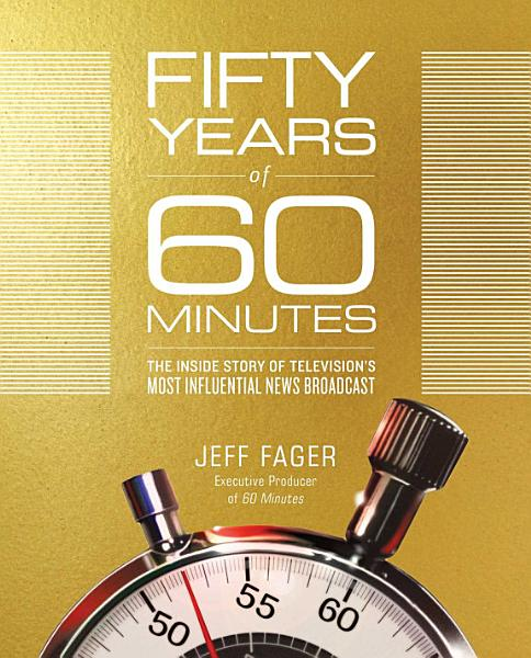 Download Fifty Years of 60 Minutes Book