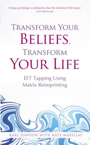 Transform Your Beliefs  Transform Your Life