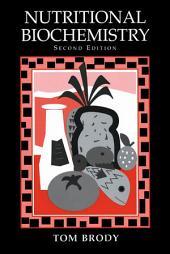 Nutritional Biochemistry: Edition 2