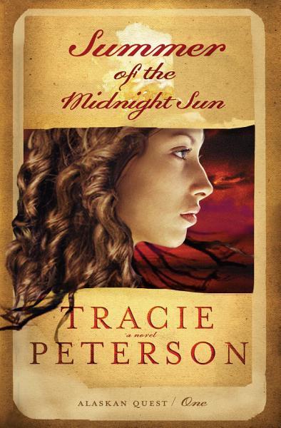 Download Summer of the Midnight Sun  Alaskan Quest Book  1  Book
