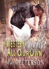 Western Paradise [Preview] (Cowboy Erotica)
