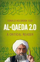 Al-Qaeda 2.0: A Critical Reader