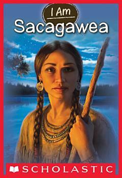 I Am  1  Sacagawea PDF