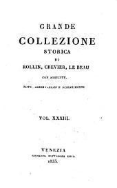 Grande collezione Storica, con aggiunte, note, osservazioni e schiarimenti: Volume 33