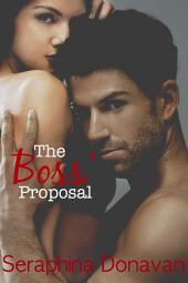 The Boss' Proposal