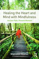Healing the Heart and Mind with Mindfulness PDF