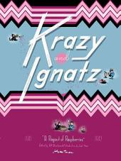 Krazy & Ignatz: 1941––1942: Ragout of Rasberries