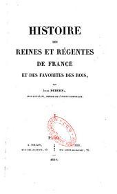 Histoire des reines et regentes de France et des favorites des rois Childéric I à Henry III