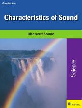 Characteristics of Sound: Discover! Sound