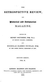 The Retrospective Review, and Historical and Antiquarian Magazine: Volumes 1-2