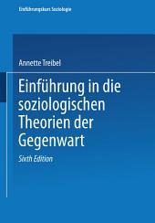 Einführung in soziologische Theorien der Gegenwart: Ausgabe 6
