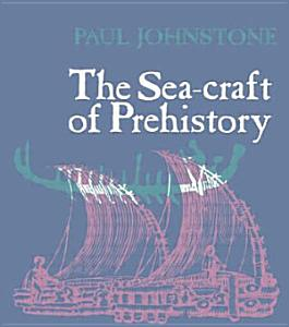 The Sea craft of Prehistory Book